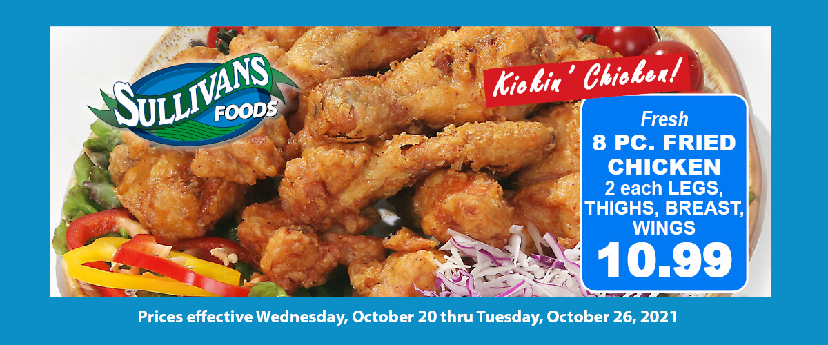 Kickin Chicken Sale 8pc fried for 10.99 Oct 20-26, 2021